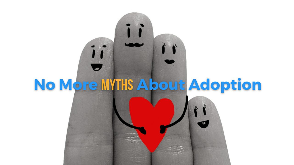No More Myths About Adoption