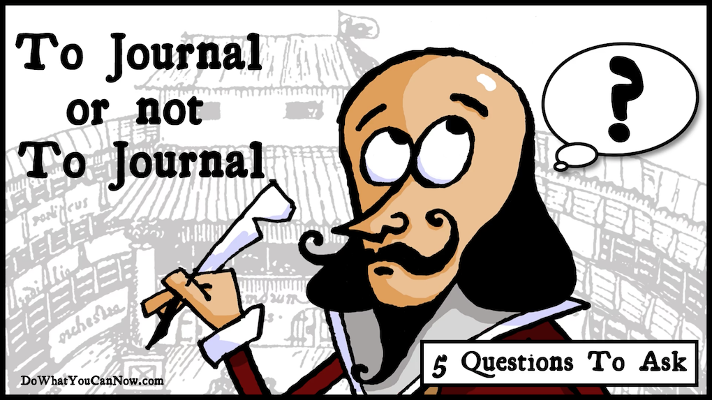 Journaling: It's More Doable Than You MightThink?