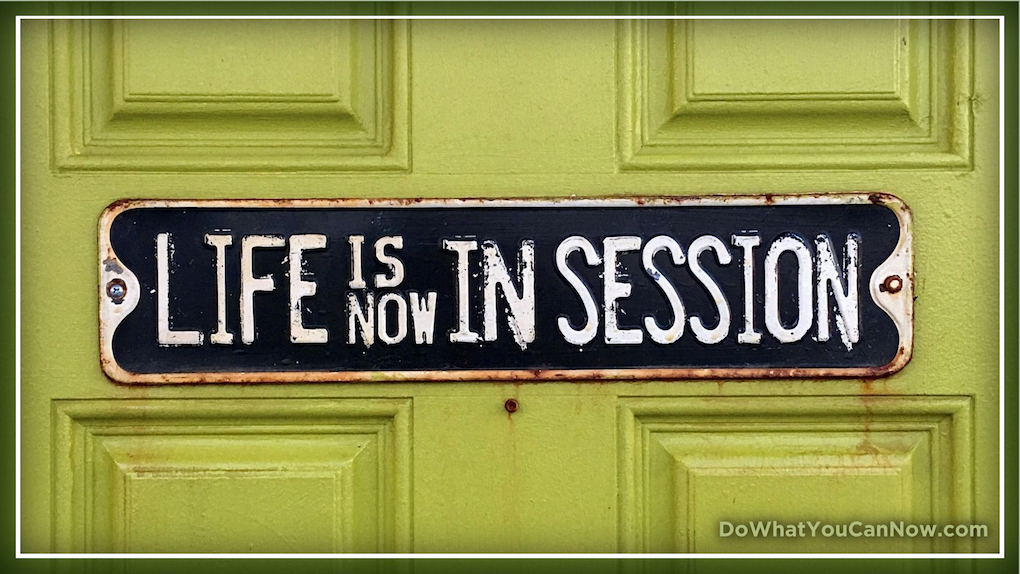 Life Is Now In Session