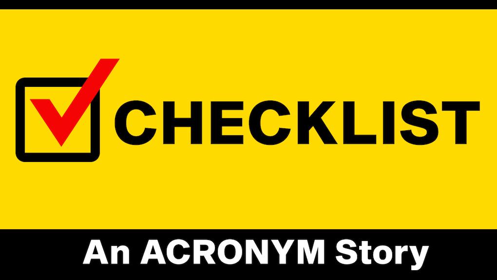 CHECKLIST An AcronymStory