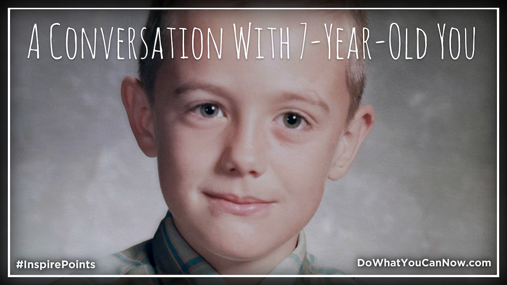 A Conversation With 7-Year-Old You