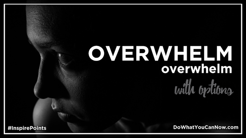 OVERWHELM overwhelm withOptions